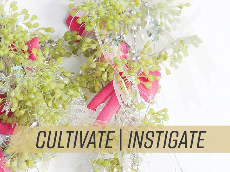 A graphic promoting Cultivate|Instigate