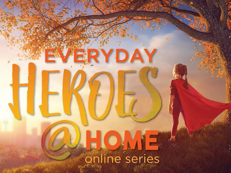 A graphic for Everyday Heroes @ Home