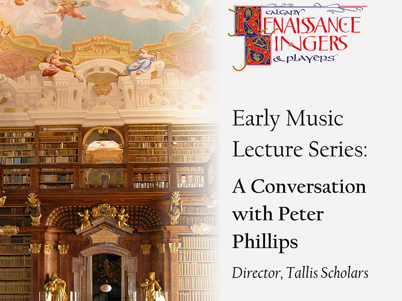 A poster for A Conversation with Peter Phillips, part of the early music lecture series