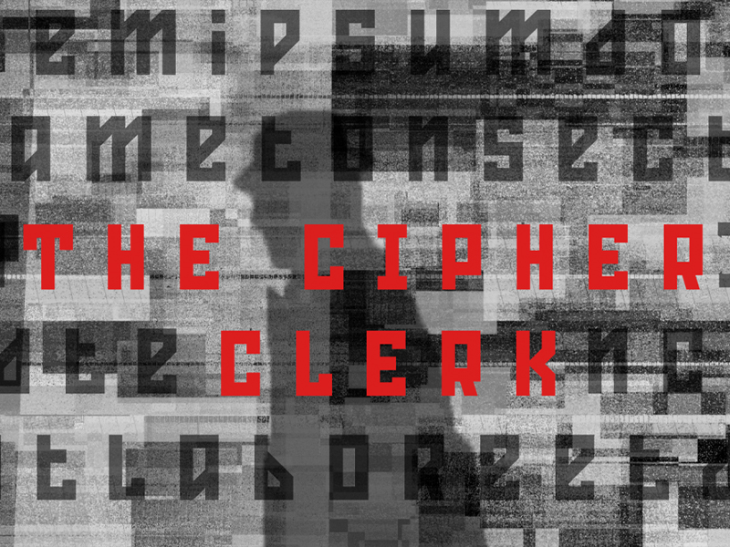 An image of text saying The Cipher Clerk