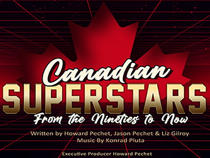 A graphic for Canadian Superstars at Stage West Calgary